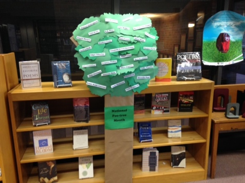Check out our poe-tree on the 2nd floor of Brush Library! We are marking National Poetry Month with a display of poetry books! Looking for a special poet or poetess? Let one of our librarians or library staff members know and we will try to locate material by that favorite author!